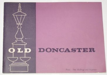 Old Doncaster - A Collection of Photographs
